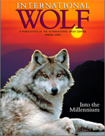 International Wolf Magazine - Spring 2000