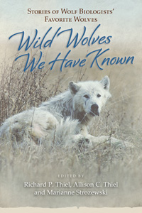 Book cover Wild Wolves We Have Known